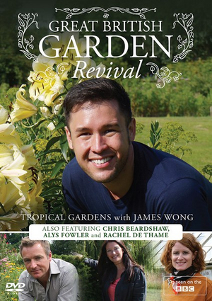 Great British Garden Revival: Tropical Gardens With James Wong (2013) (Retail / Rental)