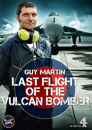 Guy Martin: The Last Flight of the Vulcan Bomber (2015) (Retail / Rental)