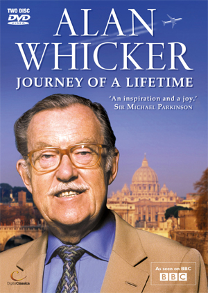 Alan Whicker's Journey of a Lifetime (Retail / Rental)
