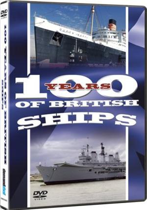 100 Years of British Ships (Retail / Rental)