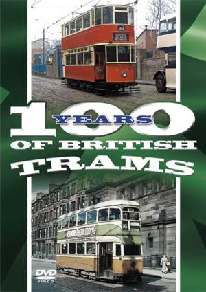100 Years of British Trams (Retail / Rental)