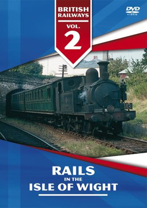 British Railways: Volume 2 - Rails in the Isle of Wight 1953-1994 (1994) (Retail / Rental)