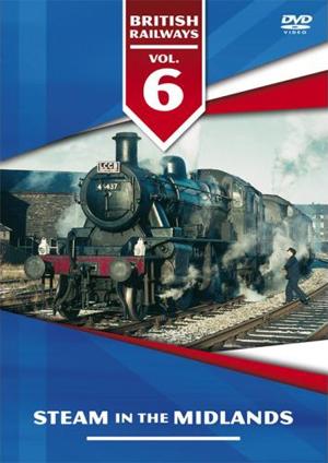 British Railways: Volume 6 - Steam in the Midlands (1996) (Retail / Rental)