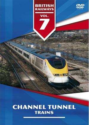 British Railways: Volume 7 - Channel Tunnel Trains (1996) (Retail / Rental)