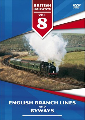 British Railways: Volume 8 - English Branch Lines and Byways (1998) (Retail / Rental)