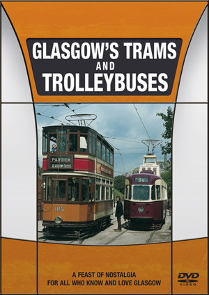 Glasgow's Trams and Trolleybuses (Retail / Rental)