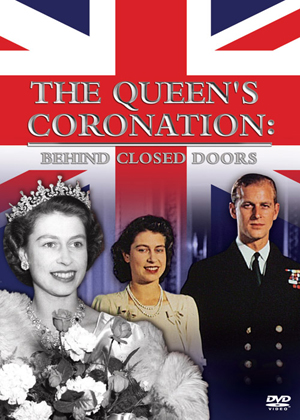The Coronation of Queen Elizabeth II: Behind Closed Doors (Retail / Rental)