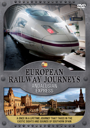 European Railway Journeys: The Andalusian Express (2009) (Retail / Rental)