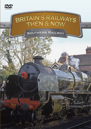 Britain's Railways - Then and Now: Southern Railway (2010) (Retail / Rental)