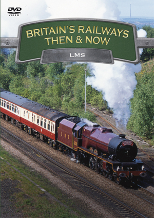 Britain's Railways - Then and Now: LMS (2010) (Retail / Rental)