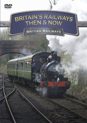 Britain's Railways - Then and Now: British Railways (2010) (Retail / Rental)