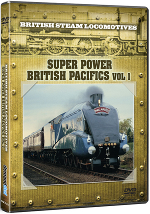 British Steam Locomotives: Super Power - British Pacifics (Retail / Rental)