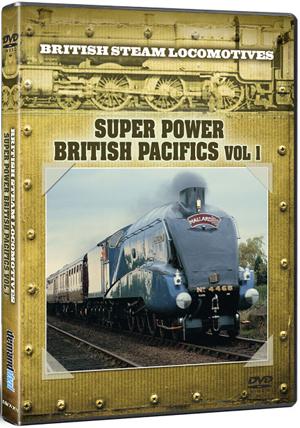 British Steam Locomotives: Super Power - British Pacifics (Deleted)