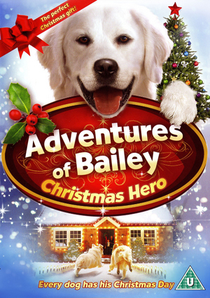 Adventures of Bailey: Christmas Hero (2012) (Retail / Rental)
