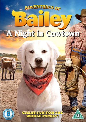 Adventures of Bailey: A Night in Cowtown (2013) (Retail / Rental)