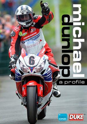 Michael Dunlop - A Profile (2014) (Retail Only)