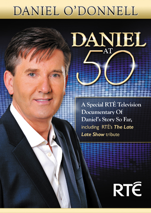 Daniel O'Donnell: Daniel at 50 (2012) (Retail Only)