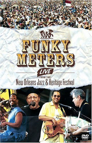 The Funky Meters: Live from the New Orleans Jazz and Heritage... (2005) (Retail / Rental)