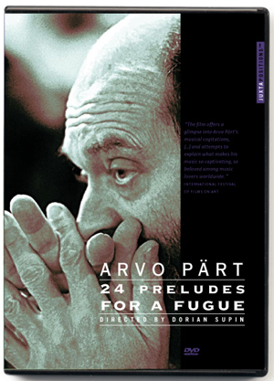 Arvo Pärt: 24 Preludes for a Fugue (2002) (Retail / Rental)