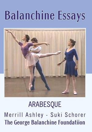 Balanchine Essays: Arabesque (Retail Only)