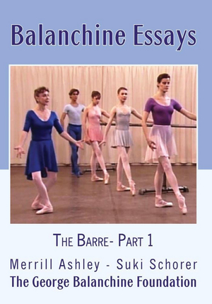Balanchine Essays: The Barre - Part 1 (Retail Only)
