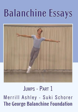Balanchine Essays: Jumps - Part 1 (Retail Only)