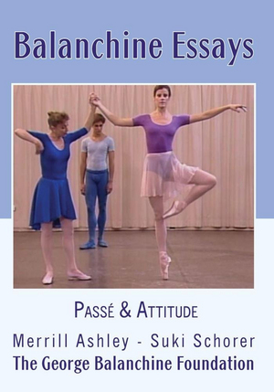 Balanchine Essays: Passe and Attitude (Retail Only)