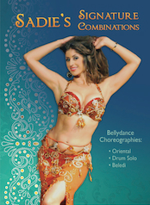 Sadie's Signature Combinations - Bellydance Choreographies (Retail / Rental)