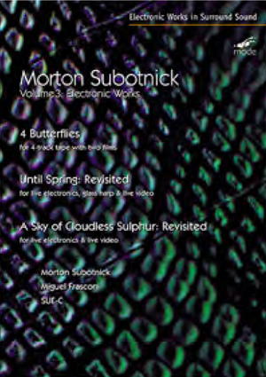Morton Subotnick: Electronic Works - Volume 3 (2007) (Retail Only)