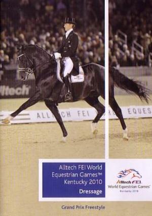 Alltech FEI World Equestrian Games Kentucky 2010: Dressage... (2010) (Deleted)