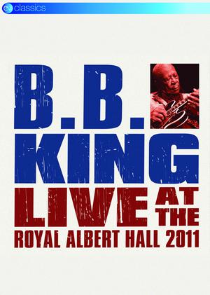 B.B. King: Live at the Royal Albert Hall 2011 (2011) (NTSC Version) (Retail Only)