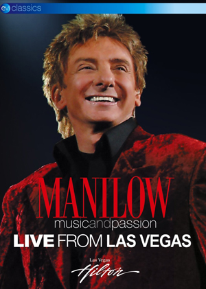 Barry Manilow: Music and Passion - Live from Las Vegas (2005) (Deleted)
