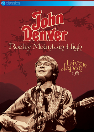 John Denver: Rocky Mountain High - Live in Japan 1981 (NTSC Version) (Retail Only)