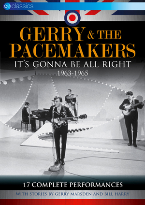 Gerry and the Pacemakers: It's Gonna Be Alright - 1963-1965 (Retail Only)