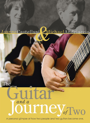 Joanne Castellani and Michael Andriaccio: The Guitar And... (2011) (NTSC Version) (Retail / Rental)