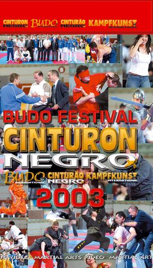 Budo Festival: Cinturon Negro - 2003 (Retail / Rental)
