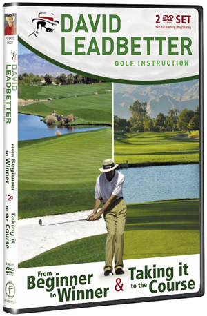David Leadbetter: From Beginner to Winner/Taking It to the Course (Retail / Rental)