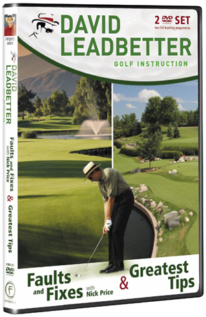 David Leadbetter: Faults and Fixes/Greatest Tips (Retail / Rental)