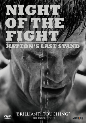 Ricky Hatton: Night of the Fight - Hatton's Last Stand (2013) (Retail / Rental)