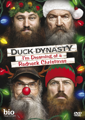 Duck Dynasty: I'm Dreaming of a Redneck Christmas (2012) (Pulled)