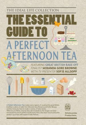 The Essential Guide to a Perfect Afternoon Tea (2014) (Retail Only)