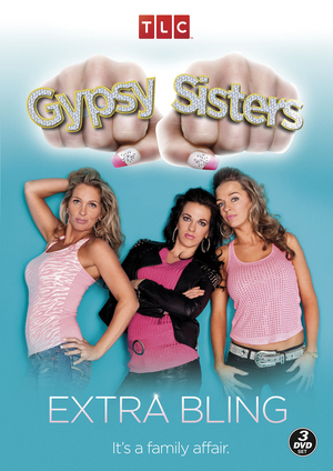 Gypsy Sisters: Extra Bling (2013) (Retail Only)