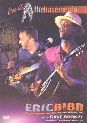 Eric Bibb: Live at the Basement (2002) (Retail / Rental)