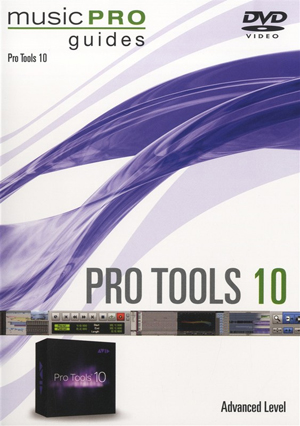 Pro Tools 10: Advanced Level - Music Pro Guide (Retail / Rental)