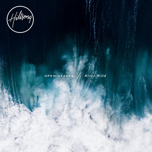 Hillsong Worship: Open Heaven/River Wild (2015) (with CD) (Retail Only)