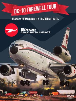 DC-10 Farewell Tour - Dhaka to Birmingham UK & Scenic Flights (2014) (NTSC Version) (Retail Only)