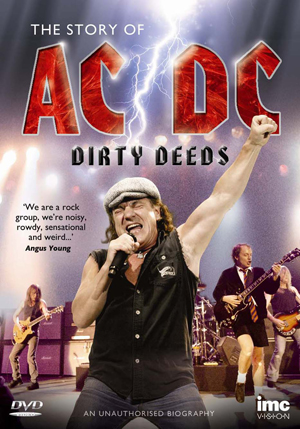AC/DC: Dirty Deeds - The Story of AC/DC (Retail / Rental)
