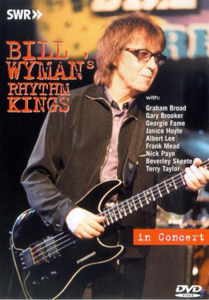Bill Wyman's Rhythm Kings: In Concert (2000) (Retail Only)