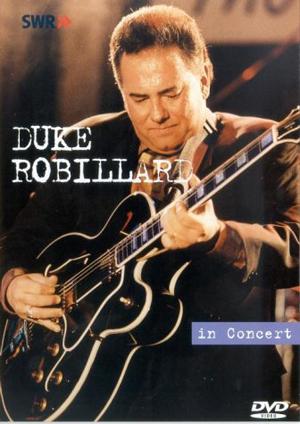 Duke Robillard: Live in Concert (1994) (Retail Only)