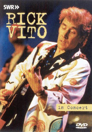 Rick Vito: Live in Concert (2000) (Retail Only)